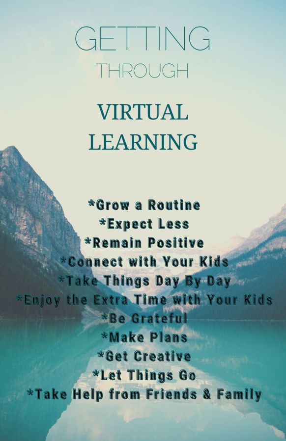 Getting Through Virtual Learning