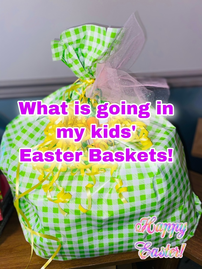 What Is Going In My Kids' Easter Baskets