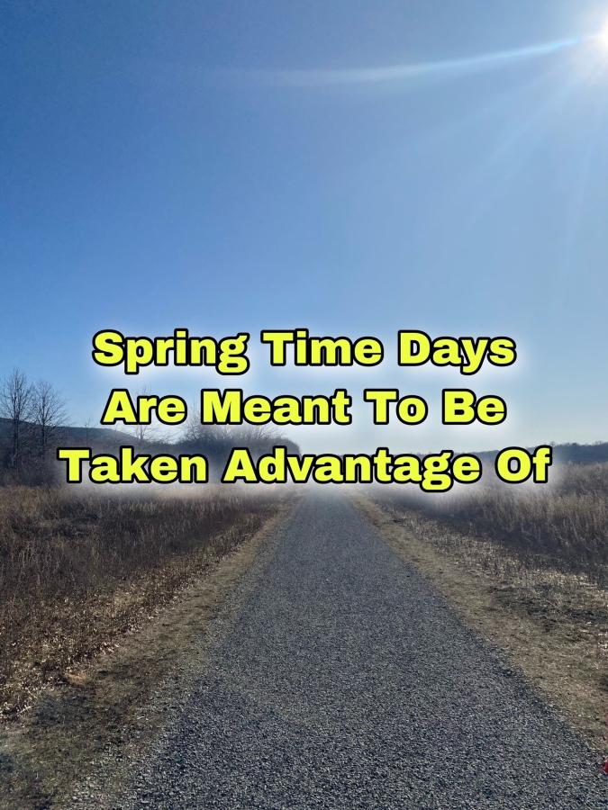 Take Advantage Of Spring Days AND Plan AnAdventure